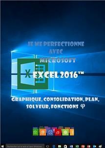 formation Excel 2016 Graphique, consolidation, nom, plan, solveur, fonctions
