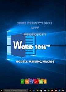 Formation Word 2016, modèles, mailing, macros